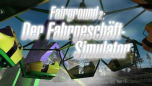 Fairground 2 – kostenlose Demo vom Fahrgeschäft-Simulator downloaden