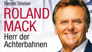 """Roland Mack Buch: Biografie """"Herr der Achterbahnen"""" angekündigt"""