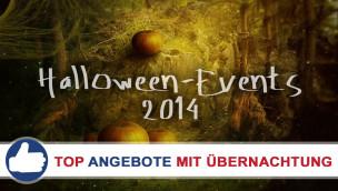 Günstig gruseln: 3 Top Übernachtungs-Angebote für Halloween-Events 2014