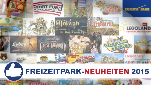 Freizeitpark Neuheiten 2015 in Deutschland