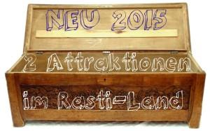 Rasti-Land neue Attraktionen 2015 Enthüllung