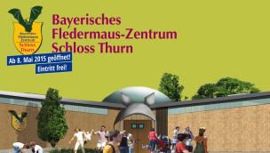 Bayrisches Fledermauszentrum in Schloss Thurn – Eröffnung am 8. Mai 2015