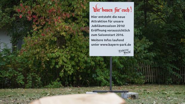 Bayern Park - Schild zur neuen Attraktion 2016