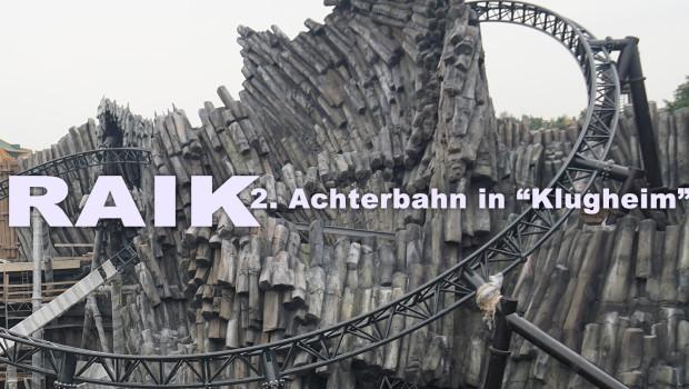 RAIK - Achterbahn in Phantasialand-Klugheim - Ankündigung