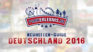 Freizeitpark-Neuheiten 2016 in Deutschland