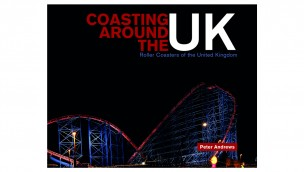 """Coasting Around the UK"": Peter Andrews ist mit allen Achterbahnen im Vereinigten Königreich gefahren – und veröffentlicht ein Buch darüber"