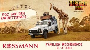 Rossmann Familien-Wochenende 2016 im Serengeti-Park: 50% Rabatt mit Kassenbon möglich!
