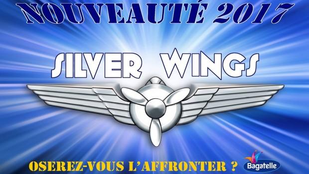 Parc Bagatelle 2017 - Silver Wings Ankündigung