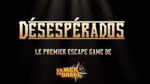 "La Mer de Sable kündigt erstes Escape-Spiel ""Desesperados"" für Saison 2019 an"